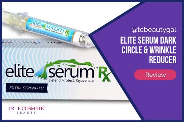 Elite Serum Rx Dark Circle & Wrinkle Reducer Review