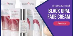 Black Opal Fade Cream – Product Details & Reviews