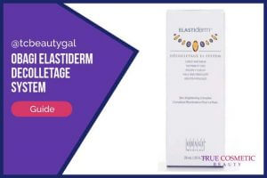 Obagi ELASTIderm Decolletage System Review