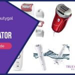 Best Epilator (2018 Edition) – Gentle and SUPER Effective Models