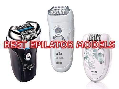 Best Epilator (2017 Edition) – Gentle and SUPER Effective Models