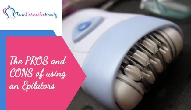 The Pros and Cons to Using an Epilator for Hair Removal