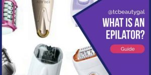 What is an Epilator? Full Guide to Epilation Hair Removal Technique