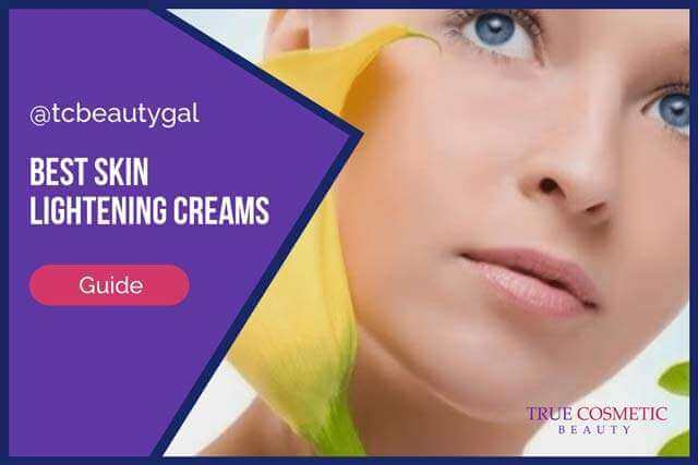 Best Skin Lightening Creams Guide